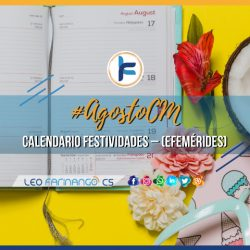 Leo Farinango CS - Community Manager - Calendario efemérides Agosto 2019