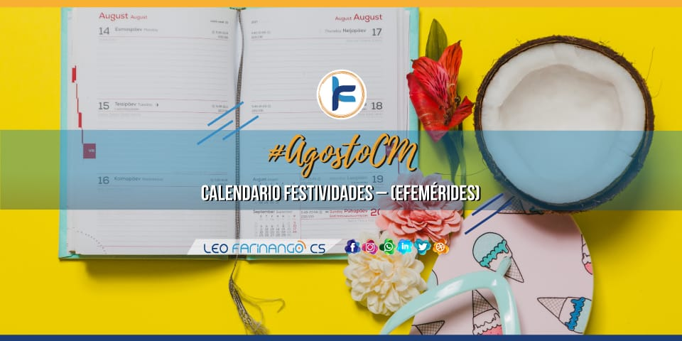 Leo Farinango CS - Community Manager - Calendario efemérides Agosto 2019